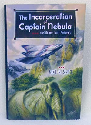The Incarceration of Captain Nebula and Other Lost Futures - New SIGNED Limited Edition