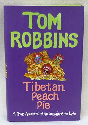 Tibetan Peach Pie: A True Account of an Imaginative Life - New SIGNED 1st Edition/1st Printing...
