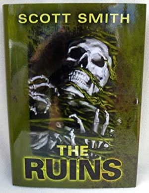 The Ruins - New SIGNED Limited Edition: Smith, Scott