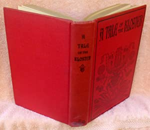 A Tale of the Kloster - 1st Edition/1st Printing: Koons, Ulysses S.