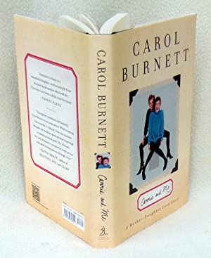 Carrie and Me: A Mother-Daughter Love Story (New *SIGNED* 1st Edition): Burnett, Carol