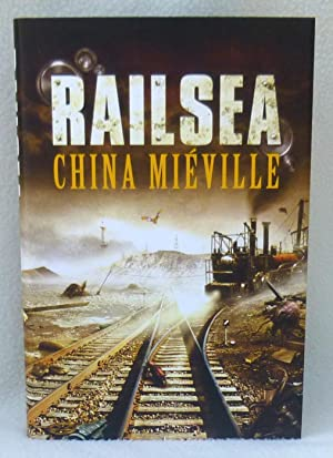 Railsea - SIGNED Limited Edition: Mieville, China