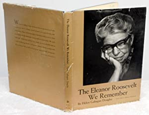The Eleanor Roosevelt We Remember: Douglas, Helen Gahagan;Thant, U;Stevenson, Adlai
