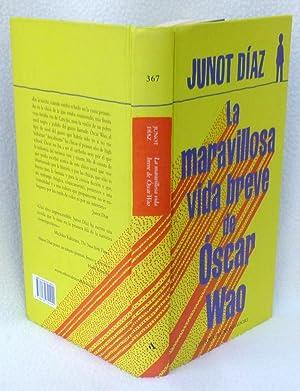 La Maravillosa Vida Breve de Oscar Wao: Junot Diaz