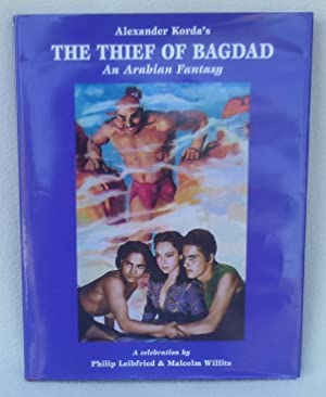 Alexander Korda's The Thief of Bagdad: An Arabian Fantasy - 1st Edition/1st Printing