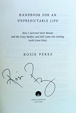 Handbook for an Unpredictable Life - New SIGNED 1st Edition/1st Printing: Perez, Rosie