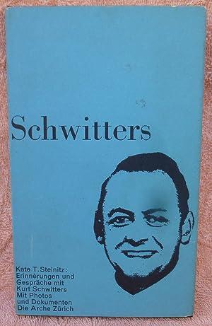 Kurt Schwitters: Erinnerungen Aus Den Jahren 1918-30 (Signed with doodle): Steinitz, Kate T.