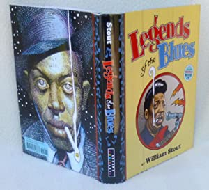 Legends of the Blues (*SIGNED 1st Edition): Stout, William
