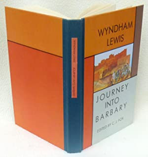 Journey Into Barbary: Morocco Writings and Drawings: Lewis, Wyndham; Fox,
