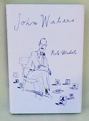 Role Models - New SIGNED 1st Edition/1st Printing: Waters, John