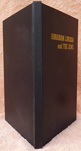 Abraham Lincoln and the Jews - 1st Edition/1st Printing: Rubinger, Naphtali J.