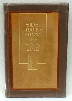 Side Tracks from the Main Line (SIGNED 1st Edition/1st Printing): Shoup, Paul