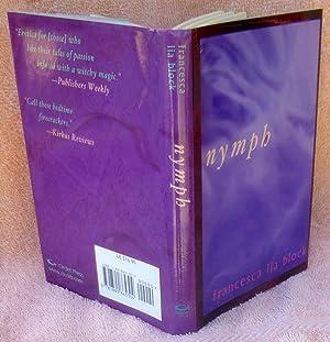 Nymph (SIGNED 1st Edition/1st Printing): Block, Francesca Lia; DeWalt, Jaeda