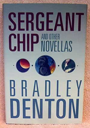Sergeant Chip and Other Novellas (SIGNED Limited Edition)