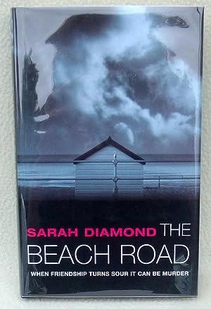 The Beach Road - SIGNED 1st Edition/1st Printing: Diamond, Sarah