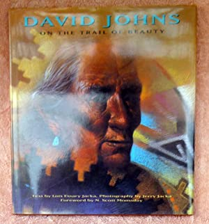 David Johns: On the Trail of Beauty - SIGNED by David Johns as well as the author and photographer