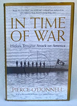 In Time of War: Hitler's Terrorist Attack on America - SIGNED 1st Edition/1st Printing: ...