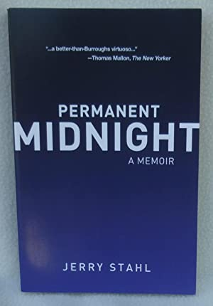 Permanent Midnight: A Memoir - SIGNED: Stahl, Jerry