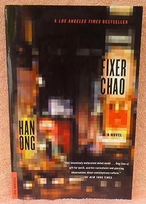 Fixer Chao: A Novel - SIGNED: Ong, Han
