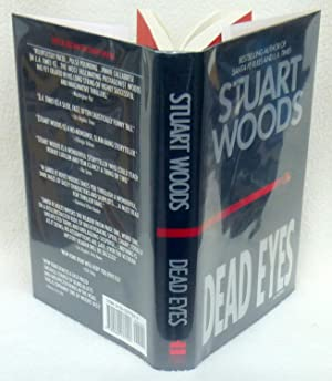 Dead Eyes - SIGNED 1st Edition/1st Printing: Woods, Stuart