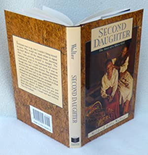 Second Daughter: The Story of a Slave Girl - SIGNED 1st Edition/1st Printing: Walter, Mildred ...
