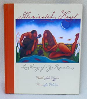 Illuminated Heart: Love Songs of a Zen: Joe Pulichino