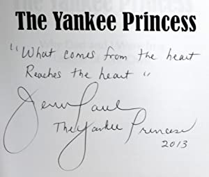 The Yankee Princess: Why Dad and I Were in a League of Our Own - SIGNED: Paul, Jennie; Smith, Jody ...