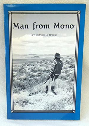 Man from Mono - SIGNED: Lily Mathieu La