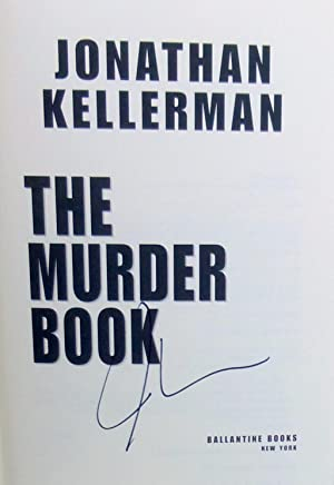 The Murder Book - SIGNED 1st Edition/1st Printing: Kellerman, Jonathan