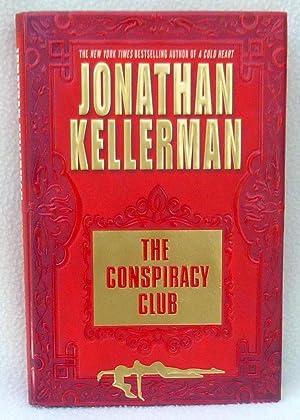 The Conspiracy Club - SIGNED 1st Edition/1st Printing: Kellerman, Jonathan