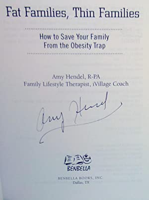 Fat Families, Thin Families: How to Save Your Family from the Obesity Trap - SIGNED 1st Edition&#...