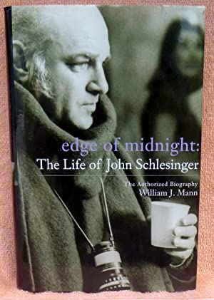Edge of Midnight: The Life of John Schlesinger - SIGNED