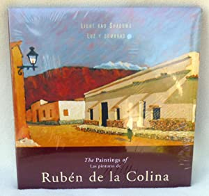 Light and Shadows: The Paintings of Ruben de la Colina: Ruben de la Colina