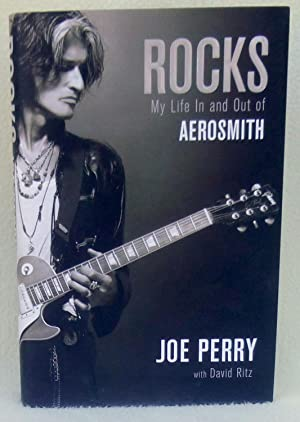 Rocks: My Life in and out of Aerosmith - New SIGNED 1st Edition/1st Printing: Perry, Joe