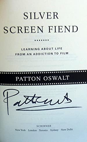 Silver Screen Fiend: Learning About Life from an Addiction to Film - New SIGNED 1st Edition: Oswalt...