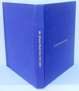 St. Francis Yacht Club 1927-2002 - 1st Edition/1st Printing: Livingston, Kimball