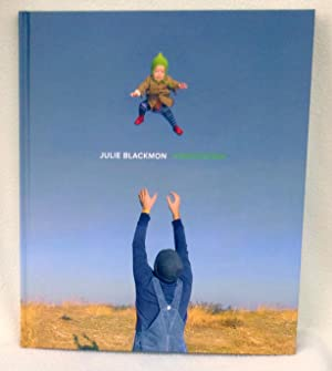 Julie Blackmon: Homegrown - New SIGNED 1st Edition/1st Printing
