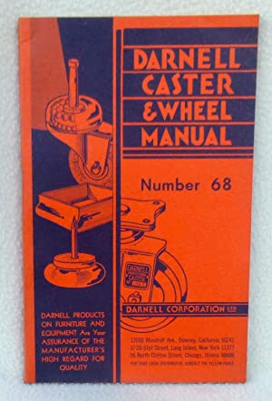 Darnell Caster & Wheel Manual Number 68: No Author