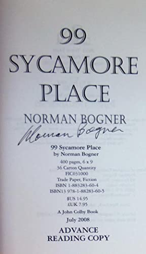 99 Sycamore Place - SIGNED Advance Reading Copy: Bogner, Norman