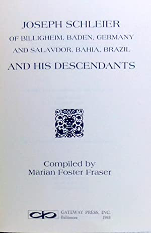 Joseph Schleier and His Descendants: Fraser, Marian Foster