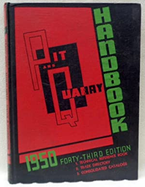 Pit and Quarry Handbook 1950 Forty-third Edition: No Author