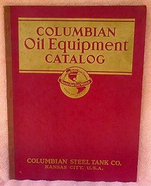 Columbian Oil Equipment Catalog: No Author