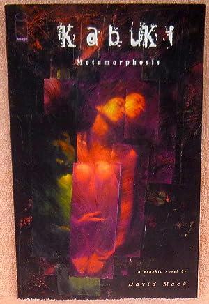 Metamorphosis (Kabuki, Book 5) - SIGNED: Mack, David