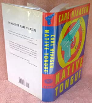 Native Tongue: A Novel - SIGNED 1st Edition/1st Printing: Hiaasen, Carl