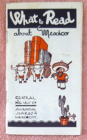What to Read about Mexico: Central News Co.