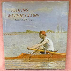 Eakins Watercolors - 1st Edition/1st Printing