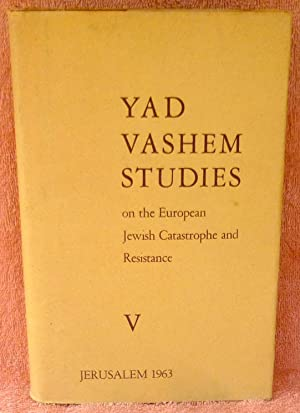 Yad Vashem Studies on the European Jewish Catastrophe and Resistance V