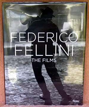 Federico Fellini: The Films - 1st Edition/1st Printing