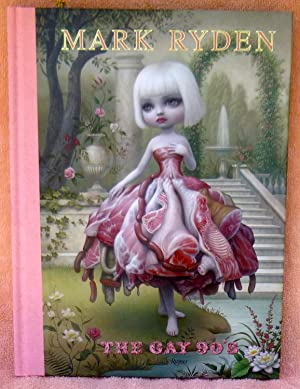 Mark Ryden: The Gay '90s - New SIGNED