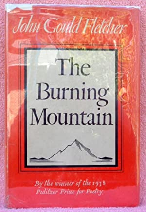 The Burning Mountain: Fletcher, John Gould
